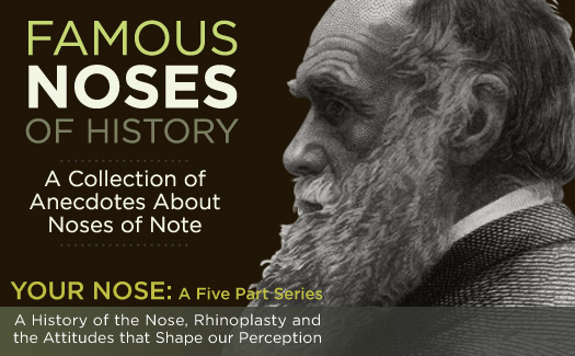 Famous Noses: Anecdotes from Toronto Rhinoplasty expert