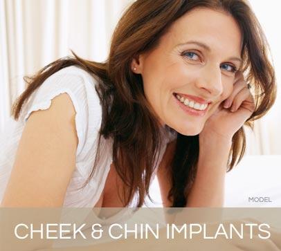 Cheek and Chin Implants