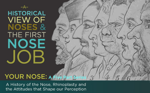History of Noses from Toronto Rhinoplasty Expert Dr. Adamson